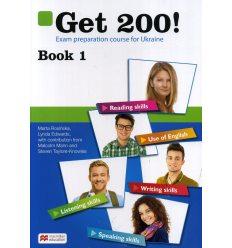 Англійська мова Підручник Get 200! Exam preparation course for Ukraine Book 1 авт. Розінська вид. Макмиллан