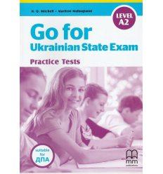 ДПА (ЗНО) 9 клас Go for Ukraine State Exam practice test Level A2 авт. Mitchell вид. MM Publication