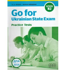ДПА (ЗНО) 9 клас Go for Ukraine State Exam practice test Level В2 авт. Mitchell вид. MM Publication