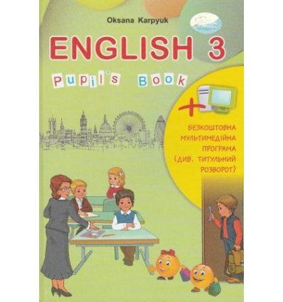 Підручник Англійська мова (English + інтерактивний додаток) 3 клас Карпюк О.Д.